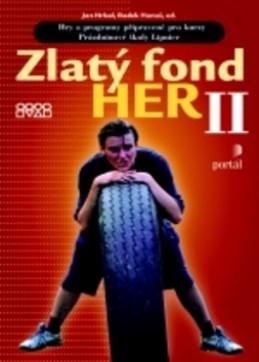 Zlatý fond her II. - Jan Hrkal; Radek Hanuš