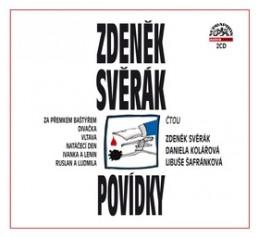 Zdeněk Svěrák Povídky - Zdeněk Svěrák; Zdeněk Svěrák; Daniela Kolářová; Libuše Šafránková