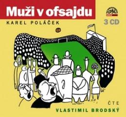 Muži v ofsajdu - Karel Poláček; Vlastimil Brodský