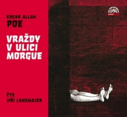 Vraždy v ulici Morgue - Edgar Allan Poe; Jiří Langmajer