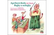 Aprílová škola Bajky nebajky