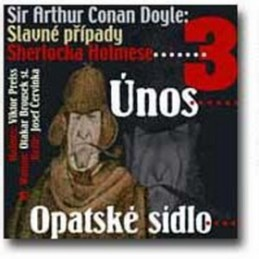 Slavné případy Sherlocka Holmese 3 - Arthur Conan Doyle; Viktor Preiss; Otakar Brousek st.