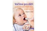 Vaříme pro děti podle makrobiotických zásad a nejen pro ně + DVD