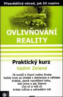 Praktický kurz - Vadim Zeland