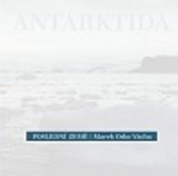 Poslední země Antarktida - Marek Vácha