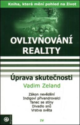 Úprava skutečnosti - Vadim Zeland
