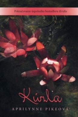 Kúzla - Aprilynne Pikeová