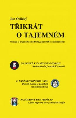 Třikrát o tajemném - Jan Orlický