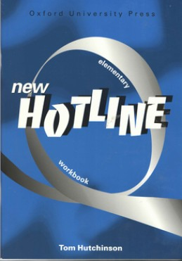 New hotline elementary Workbook - Tom Hutchinson