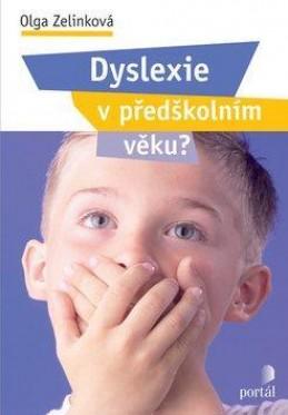 Dyslexie v předškolním věku ?