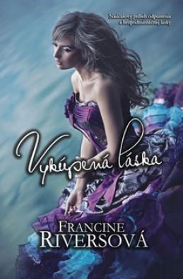 Vykúpená láska - Francine Riversová