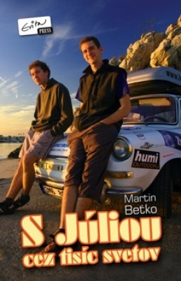 S Júliou cez tisíc svetov - Martin Beťko