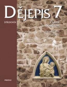 Dějepis 7 Středověk - Linda Mikulenková; Lenka Doová; Petr Odehnal