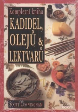 Kompletní kniha kadidel, olejů a lektvarů - Scott Cunningham