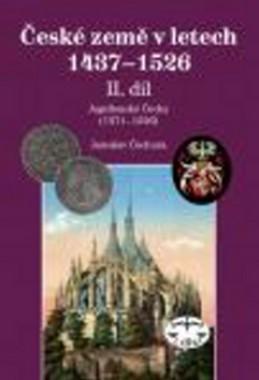 České země 1437-1526 - Jaroslav Čechura
