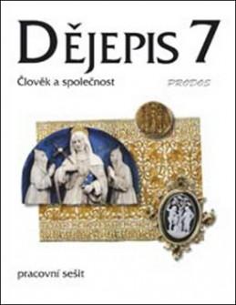Dějepis 7 Středověk Pracovní sešit - Linda Mikulenková