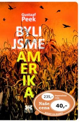 Byli jsme Amerika - Gustaaf Peek