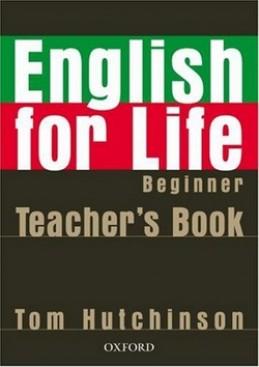 English for life Beginner Teacher's Book + MultiROM - Tom Hutchinson