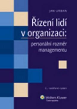 Řízení lidí v organizaci: personální rozměr managementu - Jan Urban