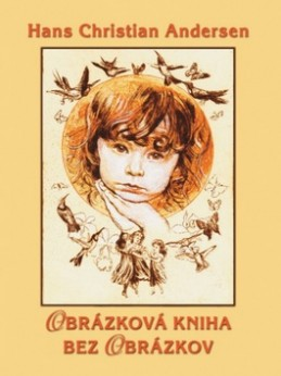Obrázková kniha bez obrázkov - Hans Christian Andersen