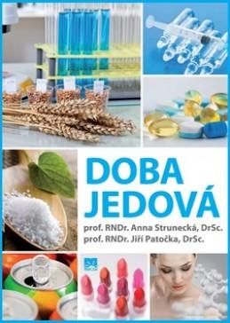Doba jedová - Anna Strunecká; Jiří Patočka