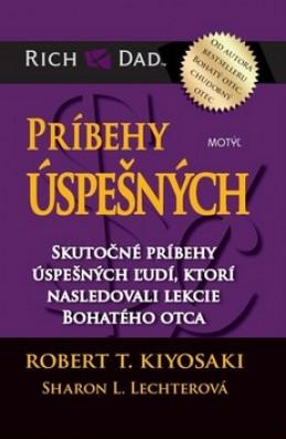 Príbehy úspešných - Robert T. Kiyosaki