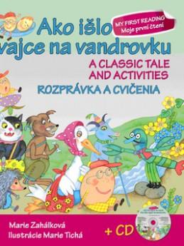 Ako išlo vajce na vandrovku Rozprávka a cvičenia + CD - Marie Zahálková