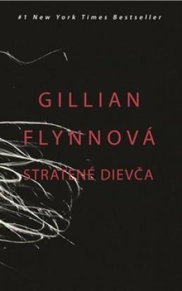 Stratené dievča - Gillian Flynnová