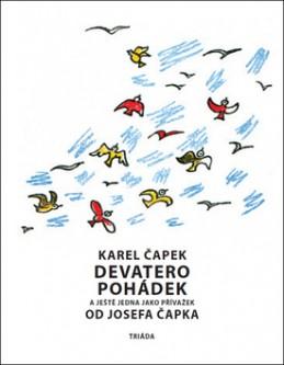 Devatero pohádek a ještě jedna jako přívažek od Josefa Čapka - Karel Čapek; Josef Čapek