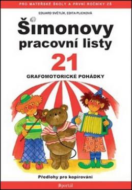 Šimonovy pracovní listy 21 - Eduard Světlík; Edita Plicková