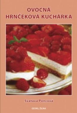 Ovocná hrnčeková kuchárka - Svatava Poncová