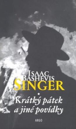 Krátký pátek - Isaac Bashevis Singer