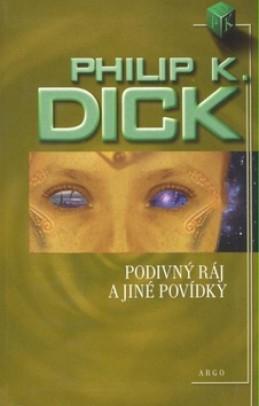 Podivný ráj - Philip K. Dick