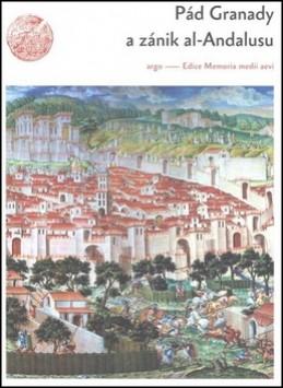 Pád Granady a zánik al-Andalusu