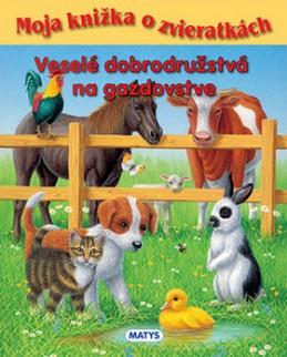 Veselé dobrodružstvá na gazdovstve - Sibyla Mislovičová