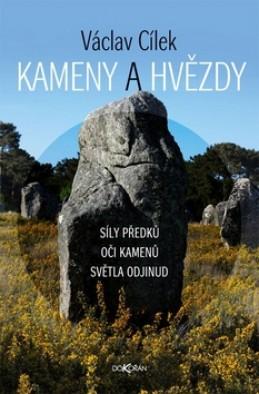 Kameny a hvězdy - Václav Cílek