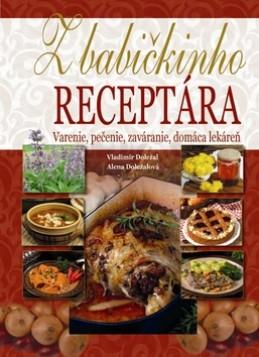Z babičkinho receptára - Alena Doležalová; Vladimír Doležal