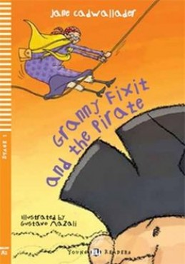 Granny Fixit and the Pirate - Jane Cadwallader