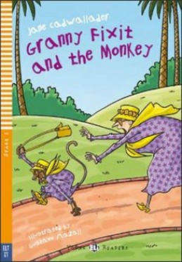 Granny Fixit and the Monkey - Jane Cadwallader