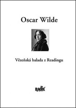 Vězeňská balada z Readingu - Oscar Wilde