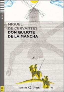 Don Quijote de la Mancha - Miguel Cervantes de