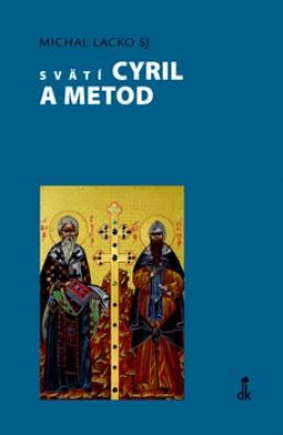 Svätí Cyril a Metod - Michal Lacko