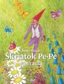 Škriatok Pe-Pe sa vracia - Peter Bizub