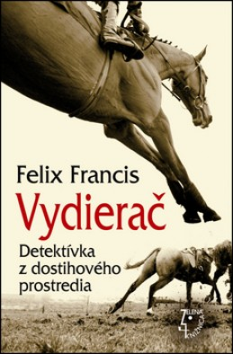 Vydierač - Dick Francis