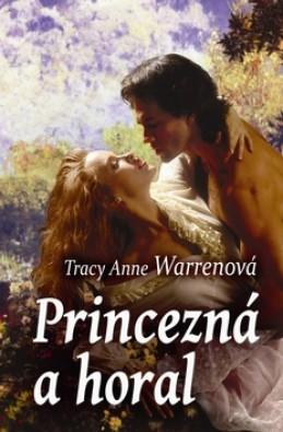Princezná a horal - Tracy Anne Warrenová