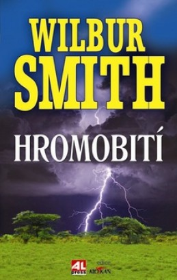 Hromobití - Wilbur Smith