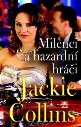 Milenci a hazardní hráči - Jackie Collins