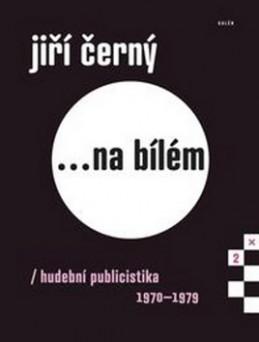 Jiří Černý na bílém 2 - Jiří Černý