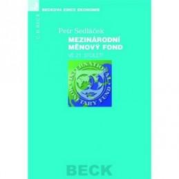 Mezinárodní měnový fond ve 21. století - Petr Sedláček