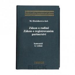 Zákon o rodině Zákon o registrovaném partnerství komentář 4.vydání - Milana Hrušáková